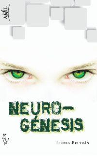 Portada de la novela distópica Neurogénesis